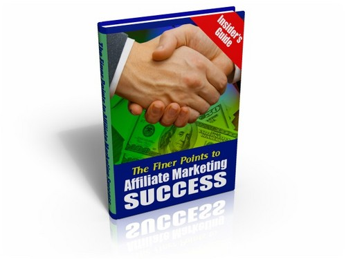 Product picture The finer points to affiliate marketing success